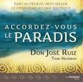 Tami Hudman et Don José Ruiz - Accordez-vous le paradis.