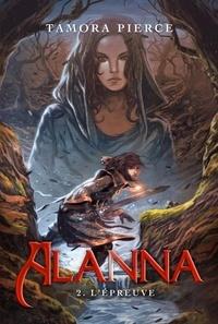 Tamora Pierce - Alanna 2 - L'épreuve.