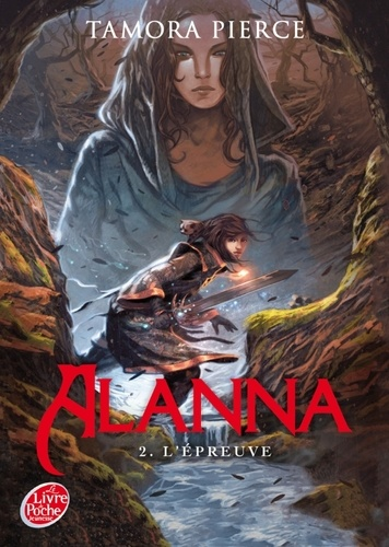 Tamora Pierce - Alanna Tome 2 : L'épreuve.