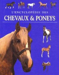 Tamsin Pickeral - L'encyclopédie des chevaux et poneys.
