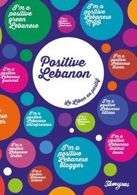 Tamyras - Positive Lebanon - Le Liban en positif.