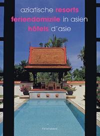 Tan-Hock Beng - Hôtels d'Asie : Aziatische resorts : Feriendomizile in Asien.