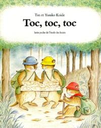 Tan Koide et Yasuko Koide - Toc, toc, toc.