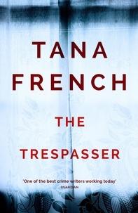 Tana French - The Trespasser - Dublin Murder Squad.  The gripping Richard & Judy Book Club 2017 thriller.