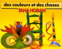 Tana Hoban - Des couleurs et des choses.