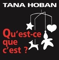 Tana Hoban - Qu'est-ce que c'est ?.