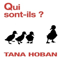 Tana Hoban - Qui sont-ils ?.