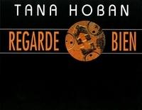 Tana Hoban - Regarde bien.