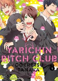 Tanaka Ogeretsu - Yarichin bitch club Tome 1 : .