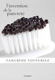 Tancrède Voituriez - L'invention de la pauvreté.