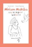 Tanella Boni et Gopal Dagnogo - Miriam Makeba, une voix pour la liberté.
