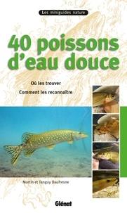Tanguy Daufresne - 40 poissons d'eau douce.