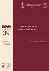 Tanguy de Wilde d'Estmael - La PESC au lendemain du traité de Lisbonne.