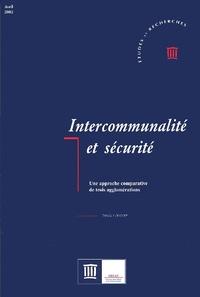 Intercommunalité et sécurité - Une approche comparative de trois agglomérations.pdf