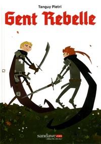 Tanguy Pietri - Gent Rebelle.
