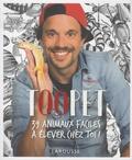 Tanguy - Toopet - 39 animaux faciles à élever chez toi !.