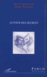 Tanguy Wuillème - Autour des secrets.