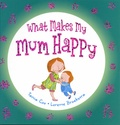 Tania Cox et Lorette Broekstra - What Makes My Mum Happy.