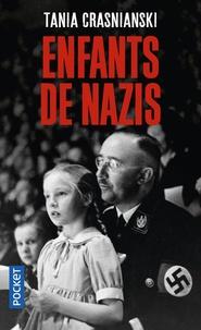 Tania Crasnianski - Enfants de nazis.