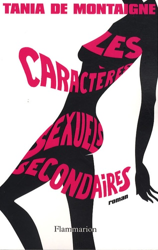 Tania de Montaigne - Les caractères sexuels secondaires.