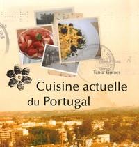 Tania Gomes - Cuisine actuelle du Portugal.