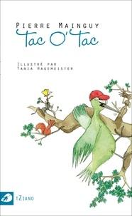 Pierre Mainguy et Tania Hagemeister - Tac O' Tac.