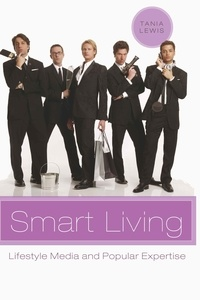 Tania Lewis - Smart Living - Lifestyle Media and Popular Expertise.
