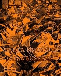 Tania Mouraud et Frank Lamy - Ad nauseam - Tania Mouraud.