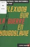 Tania Noctiummes et Jean-Pierre Pagé - Réflexions sur la guerre en Yougoslavie.