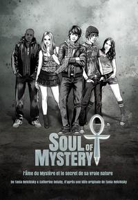 Tania Retchisky et  Catherine Delaby - Soul of mystery - L'Ame du Mystère et le secret de sa vraie nature.