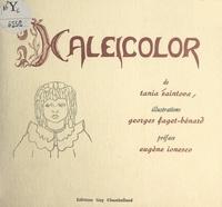 Tania Saintova et Georges Faget-Bénard - Kaléicolor.
