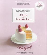 Tania Zaoui - Délices & Gourmandises.