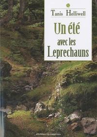 Tanis Helliwell - Un été avec les Leprechauns - Une histoire vraie.
