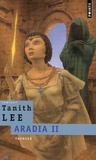 Tanith Lee - Aradia Tome 2 : Thenser.