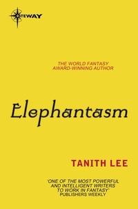 Tanith Lee - Elephantasm.