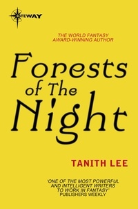 Tanith Lee - Forests of the Night.