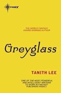 Tanith Lee - Greyglass.