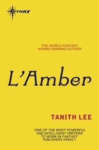 Tanith Lee - L'Amber.