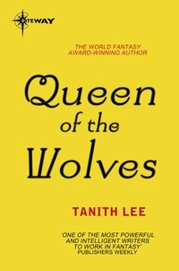 Tanith Lee - Queen of the Wolves - The Claidi Journals Book 3.