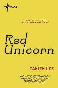 Tanith Lee - Red Unicorn.