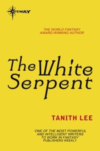 Tanith Lee - The White Serpent.