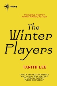 Tanith Lee - The Winter Players.
