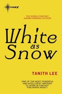 Tanith Lee - White as Snow.