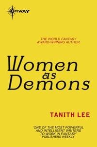 Tanith Lee - Women as Demons.