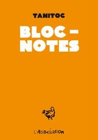 Tanitoc - Bloc-notes - Midi à ma porte.