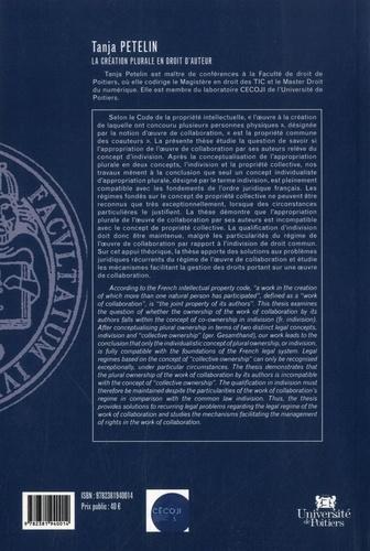 La création plurale en droit d'auteur. Contribution à l'étude de l'indivision