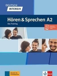 Tanja Sieber - Deutsch intensiv Hören und Sprechen A2 - Das Training.