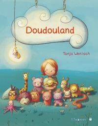 Tanja Wenisch - Doudouland.