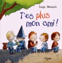 Tanja Wenisch - T'es plus mon ami !.