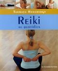 Tanmaya Honervogt et Carole Neiman - Reiki au quotidien - Gestes simples chez soi, au travail et en voyage.
